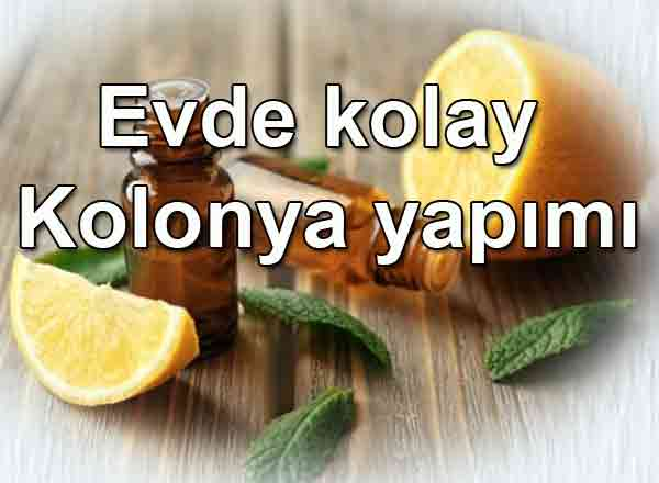 Kolay kolay kolonya yapımı Evde alkollü limon kolonyası yapımı tarifi kolay tarif
