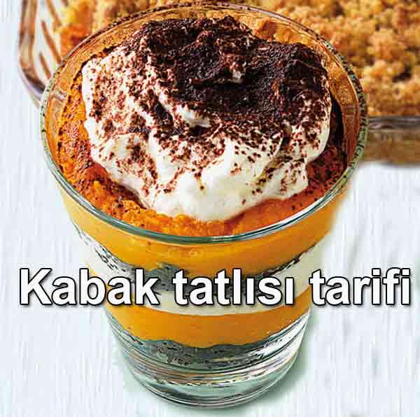 Kabak tatlısı tarifi Kürbis-Schichtdessert nasıl yapılır