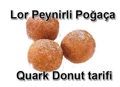 Lor Peynirli Poğaça Tarifi Quark Donut tarifi