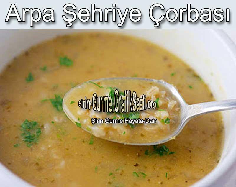 Arpa sehriye corbasi nasıl yapılır tarifi Arpa şehriye çorba tarifleri arpa şehriye çorbası
